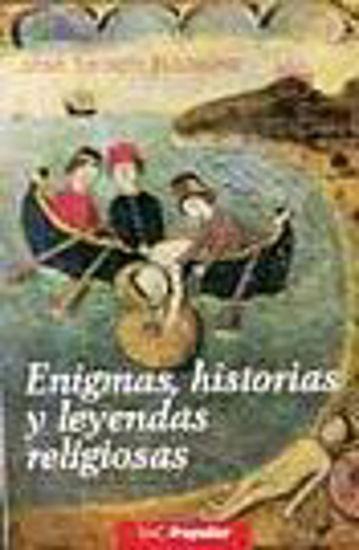 Foto de ENIGMAS HISTORIAS Y LEYENDAS RELIGIOSAS #156