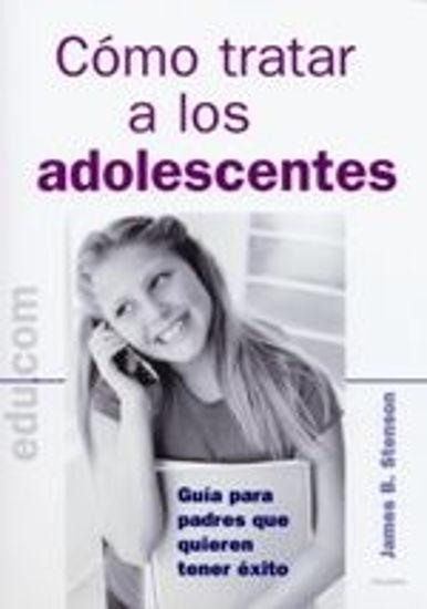 Foto de COMO TRATAR A LOS ADOLESCENTES