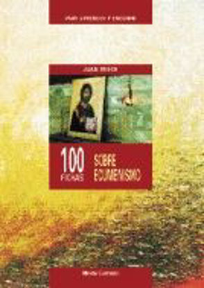 Picture of 100 FICHAS SOBRE ECUMENISMO