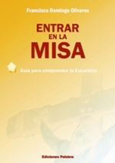 Foto de ENTRAR EN LA MISA