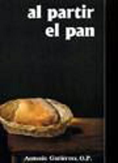 Foto de AL PARTIR EL PAN