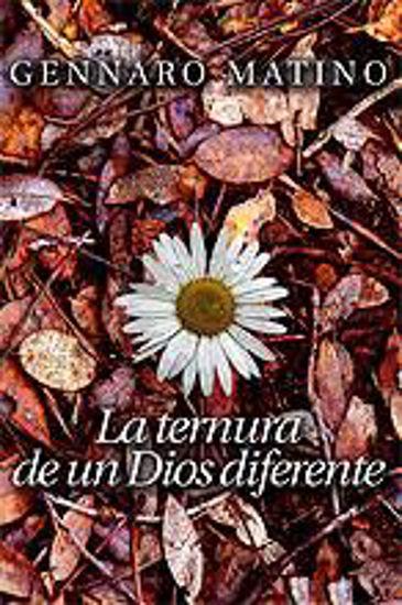 Foto de TERNURA DE UN DIOS DIFERENTE (SAL TERRAE) #175