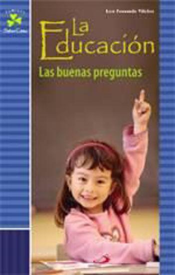 Foto de EDUCACION LAS BUENAS PREGUNTAS #5