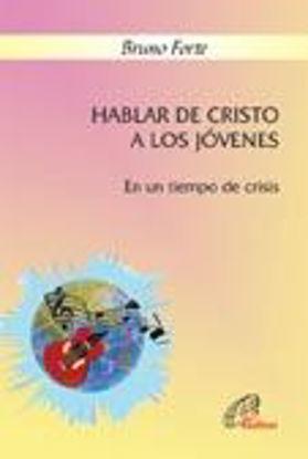Foto de HABLAR DE CRISTO A LOS JOVENES