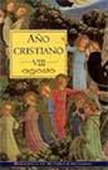 Foto de AÑO CRISTIANO VIII AGOSTO
