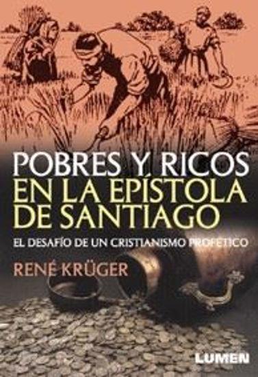 Foto de POBRES Y RICOS EN LA EPISTOLA DE SANTIAGO