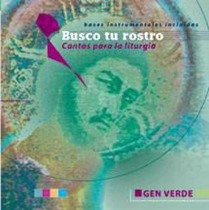 Foto de CD.BUSCO TU ROSTRO (LITURGIA EUCARISTIA FORMACION)