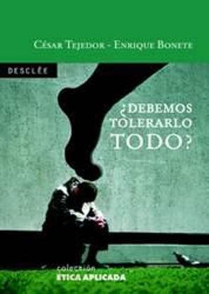 Foto de DEBEMOS TOLERARLO TODO #10