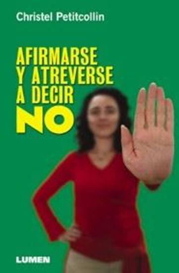 Foto de AFIRMARSE Y ATREVERSE A DECIR NO