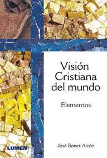 VISION CRISTIANA DEL MUNDO