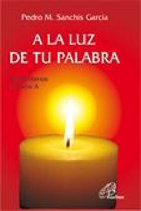 Foto de A LA LUZ DE TU PALABRA (CICLO A) #21