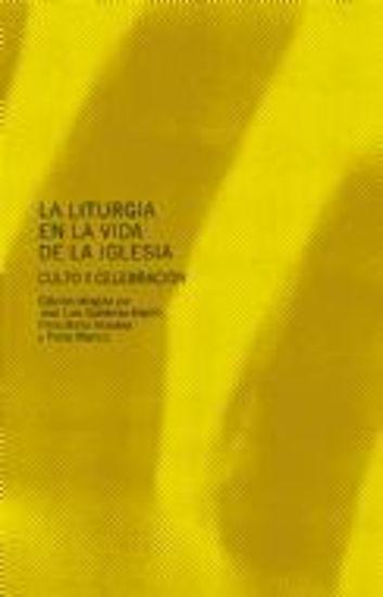 Foto de LITURGIA EN LA VIDA DE LA IGLESIA #27