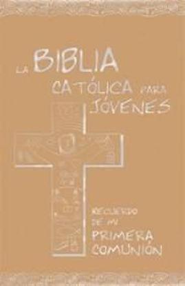 Foto de BIBLIA CATOLICA PARA JOVENES (PRIMERA COMUNION DORADO)