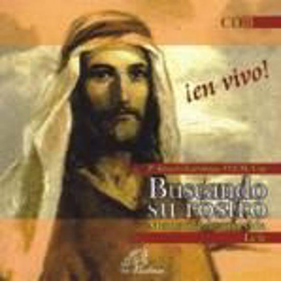 Foto de CD.BUSCANDO SU ROSTRO  2 (ATROFIA ESPIRITUAL-TIEMPOS FUERTES)