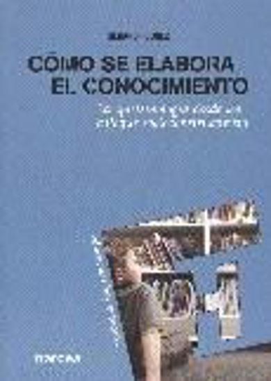 Foto de COMO SE ELABORA EL CONOCIMIENTO