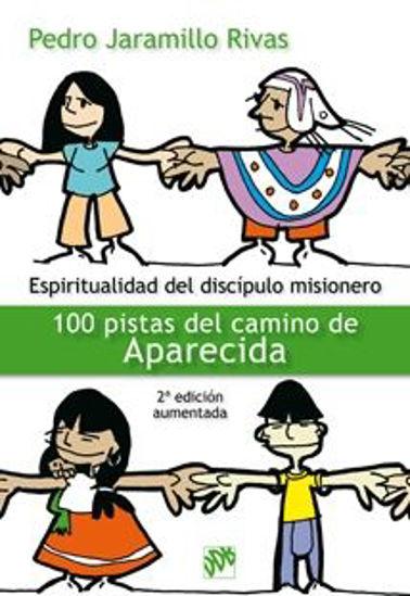 Foto de ESPIRITUALIDAD DEL DISCIPULO MISIONERO APARECIDA