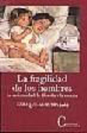 Foto de FRAGILIDAD DE LOS HOMBRES