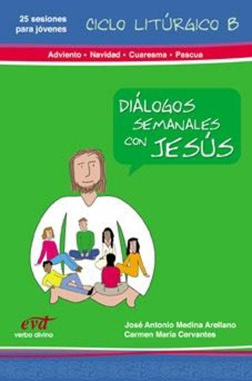 Foto de DIALOGOS SEMANALES CON JESUS 3 CICLO B T.FUERTES