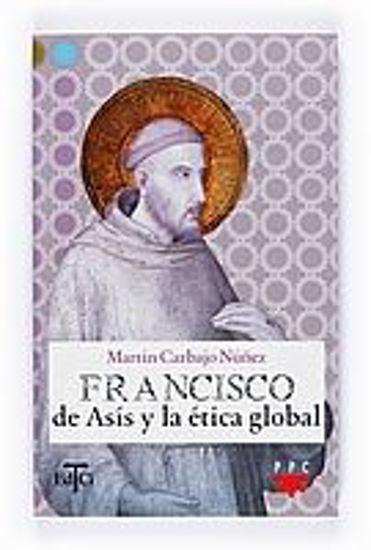 Foto de FRANCISCO DE ASIS Y LA ETICA GLOBAL #4