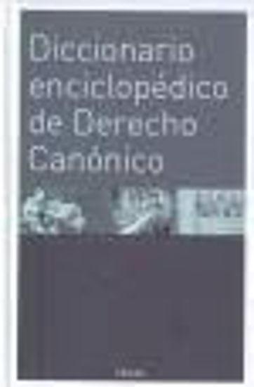 Foto de DICCIONARIO ENCICLOPEDICO DE DERECHO CANONICO
