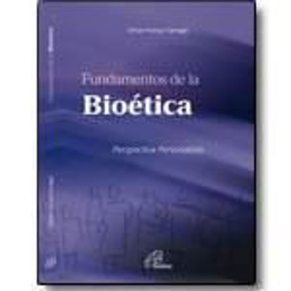 Picture of FUNDAMENTOS DE LA BIOETICA