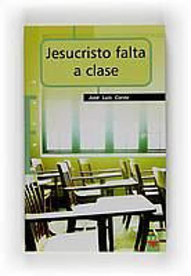 Foto de JESUCRISTO FALTA A CLASE