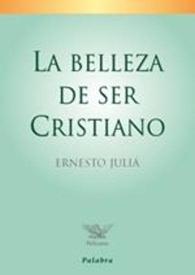 Foto de BELLEZA DE SER CRISTIANO