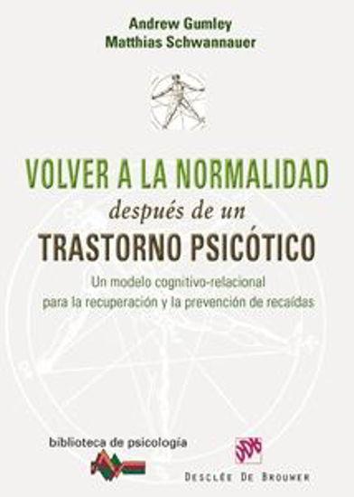 Foto de VOLVER A LA NORMALIDAD DESPUES DE UN TRASTORNO PSICOTICO #157