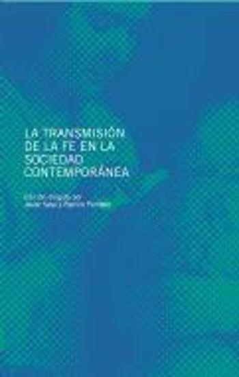 Foto de TRANSMISION DE LA FE EN LA SOCIEDAD CONTEMPORANEA (EUNSA) #28