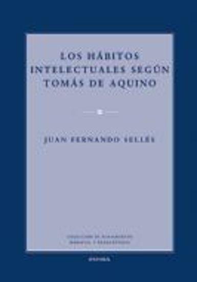 Foto de HABITOS INTELECTUALES SEGUN TOMAS DE AQUINO #97