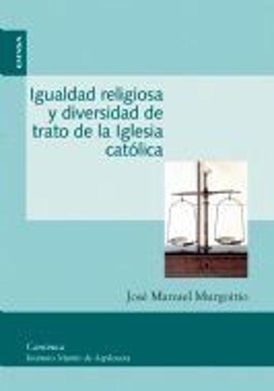 Foto de IGUALDAD RELIGIOSA Y DIVERSIDAD DE TRATO DE LA IGLESIA CATOLICA