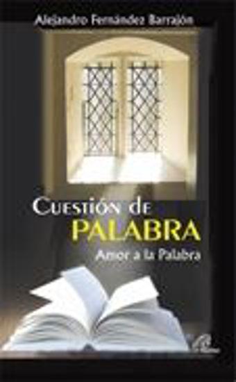 Foto de CUESTION DE PALABRA AMOR A LA PALABRA #2