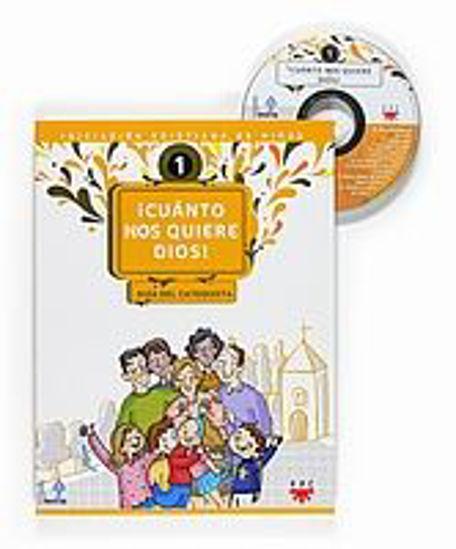 Foto de CUANTO NOS QUIERE DIOS (GUIA DEL CATEQUISTA CON CD INCLUIDO)