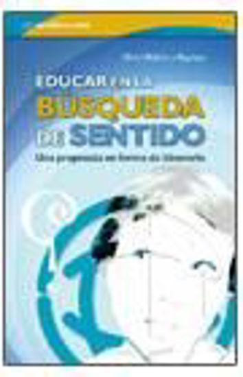 Foto de EDUCAR EN LA BUSQUEDA DE SENTIDO (INCLUYE CD) #2