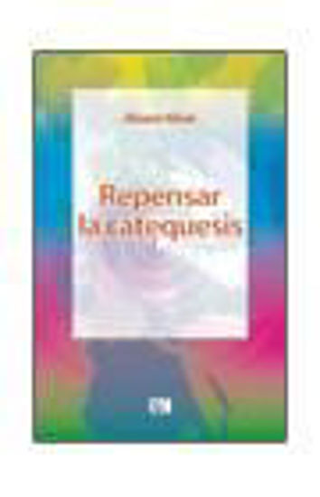 Foto de REPENSAR LA CATEQUESIS #25