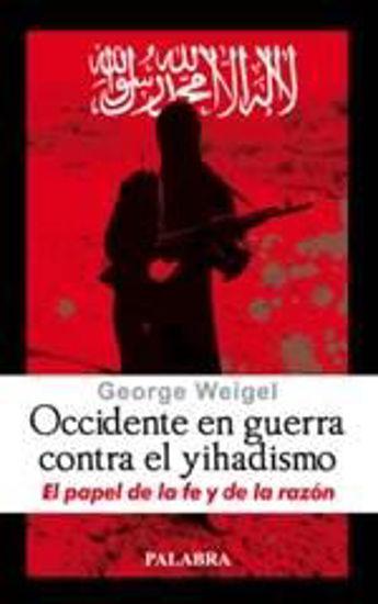Foto de OCCIDENTE EN GUERRA CONTRA EL YIHADISMO