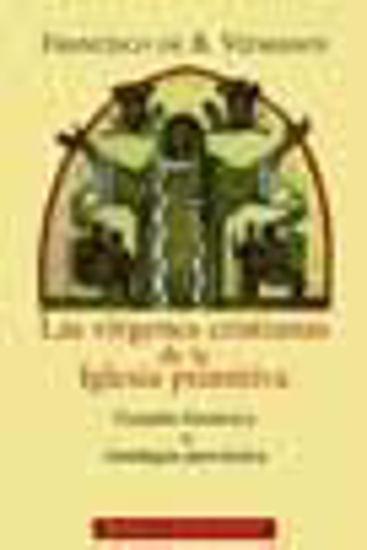 Foto de VIRGENES CRISTIANAS DE LA IGLESIA PRIMITIVA #45