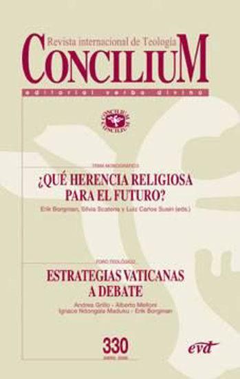 Foto de CONCILIUM #330 QUE HERENCIA RELIGIOSA PARA EL FUTURO