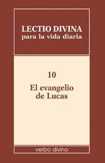 Foto de LECTIO DIVINA PARA LA VIDA DIARIA #10 EVANGELIO DE LUCAS