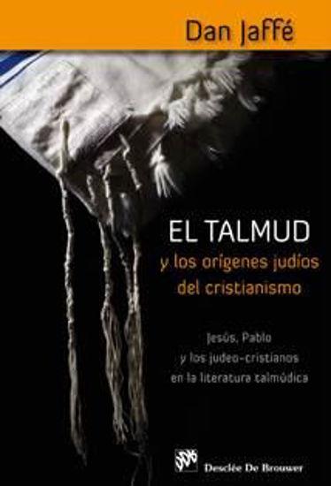 Foto de TALMUD Y LOS ORIGENES JUDIO DEL CRISTIANISMO #65