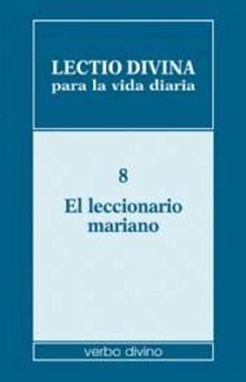 Foto de LECTIO DIVINA PARA LA VIDA DIARIA #08 LECCIONARIO MARIANO