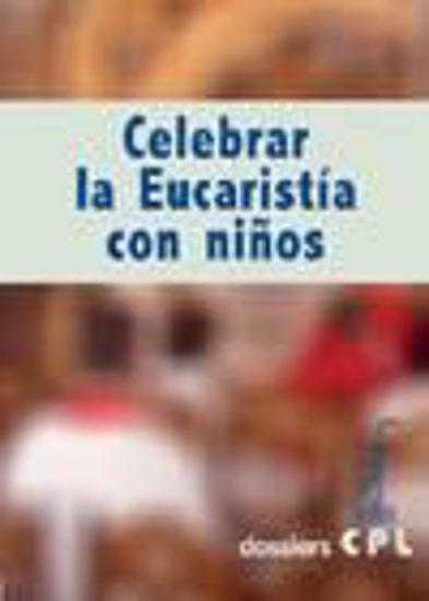 Foto de CELEBRAR LA EUCARISTIA CON LOS NIÑOS (CPL) #20