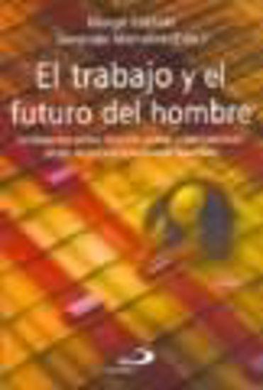 Foto de TRABAJO Y EL FUTURO DEL HOMBRE