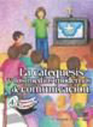 Picture of CATEQUESIS Y LOS MEDIOS MODERNOS DE COMUNICACION #4
