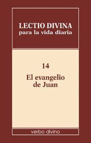 Foto de LECTIO DIVINA PARA LA VIDA DIARIA #14 EVANGELIO DE JUAN