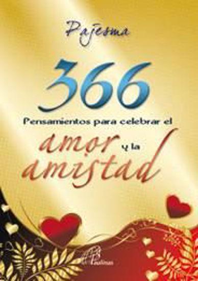 Foto de 366 PENSAMIENTOS PARA CELEBRAR EL AMOR Y LA AMISTAD