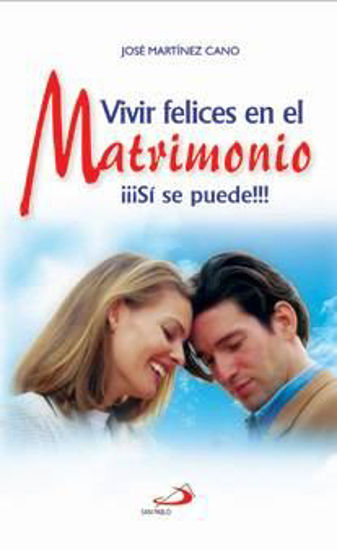 Foto de VIVIR FELICES EN EL MATRIMONIO SI SE PUEDE