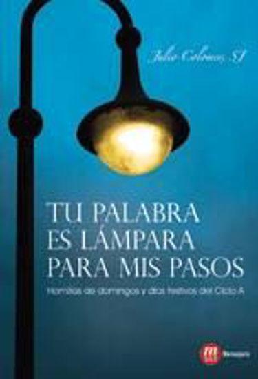 Foto de TU PALABRA ES LAMPARA PARA MIS PASOS (CICLO A)