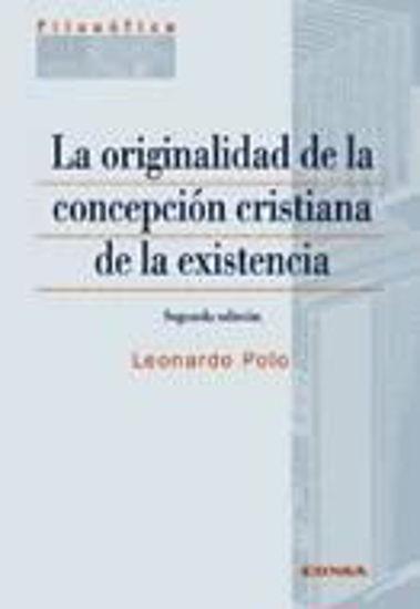 Foto de ORIGINALIDAD DE LA CONCEPCION CRISTIANA DE LA EXISTENCIA