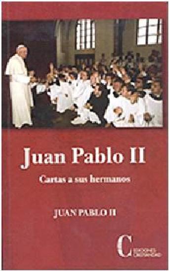 Foto de JUAN PABLO II CARTAS A SUS HERMANOS